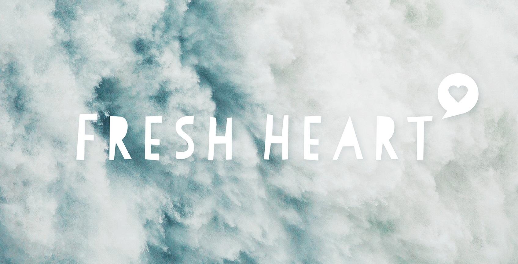Fresh Heart zugeschnitten