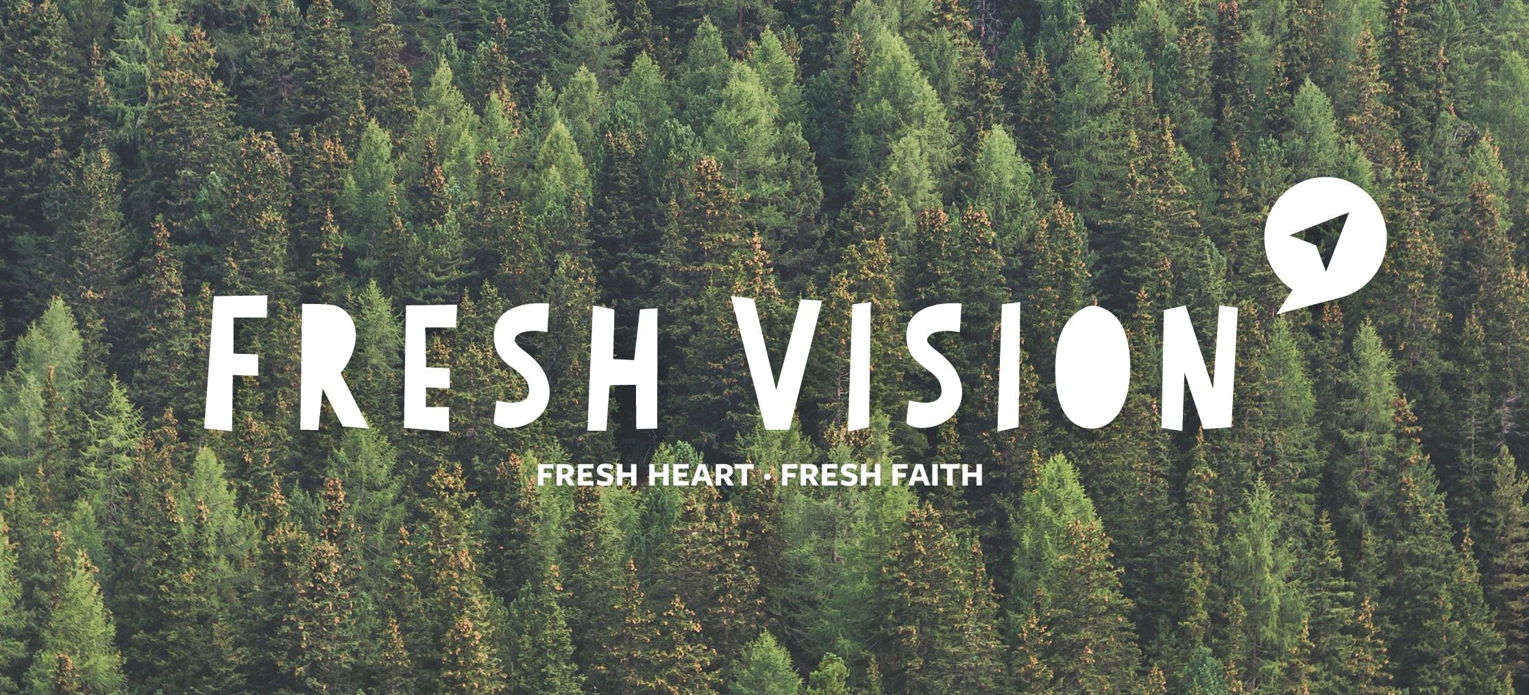 Fresh Vision zugeschnitten